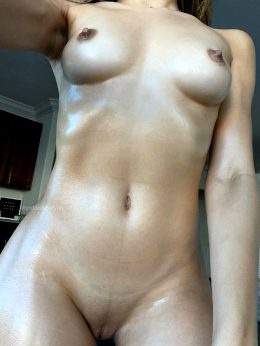 I Got All Oiled Up For You ;)